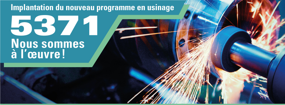 Implantation du nouveau programme en usinage 5371